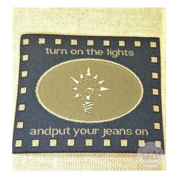 "Sötétkék alapon ""Turn on the lights"" (FM202)"